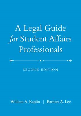 Legal Guide for Student Affairs Professionals (BOK)