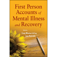 First Person Accounts of Mental Illness and Recovery (BOK)