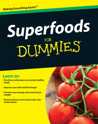 Superfoods For Dummies (BOK)