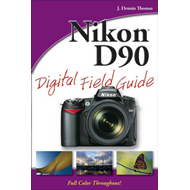 Nikon D90 Digital Field Guide (BOK)