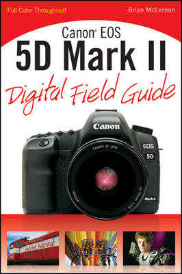 Canon EOS 5D Mark II Digital Field Guide (BOK)