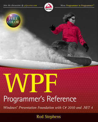WPF Programmer's Reference: Windows Presentation Foundation with C# 2010 and .NET 4 (BOK)