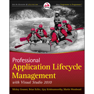 Professional Application Lifecycle Management with Visual Studio 2010 (BOK)