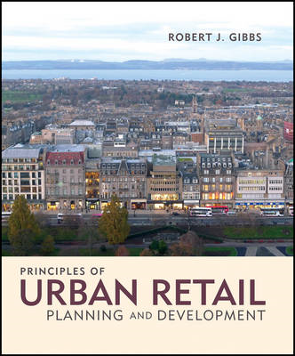 Principles of Urban Retail Planning and Development (BOK)