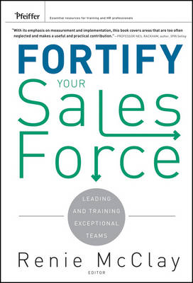 Fortify Your Sales Force: Leading and Training Exceptional Teams (BOK)