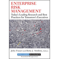 Enterprise Risk Management: Today's Leading Research and Best Practices for Tomorrow's Executives (BOK)