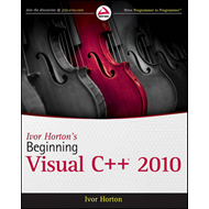 Ivor Horton's Beginning Visual C++ 2010 (BOK)