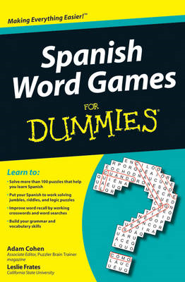 Spanish Word Games For Dummies (BOK)
