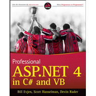 Professional ASP.NET 4 in C# and VB (BOK)