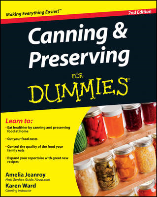 Canning and Preserving For Dummies (BOK)