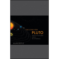 The Case for Pluto: How a Little Planet Made a Big Difference (BOK)