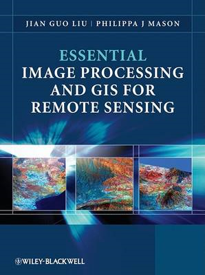 Essential Image Processing and GIS for Remote Sensing (BOK)