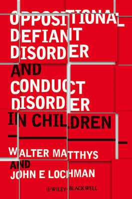 Oppositional Defiant Disorder and Conduct Disorder in Childr (BOK)