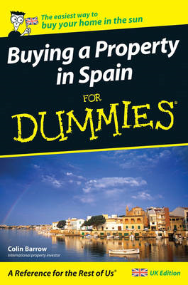 Buying a Property in Spain For Dummies (BOK)