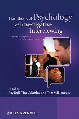 Handbook of Psychology of Investigative Interviewing: Current Developments and Future Directions (BOK)