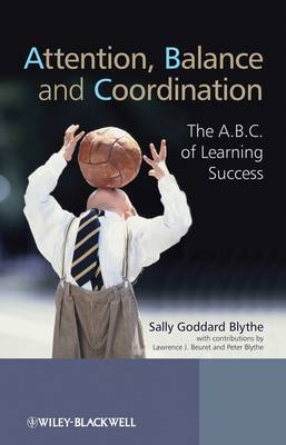 Attention, Balance and Coordination - the A.b.c.  of Learnin (BOK)