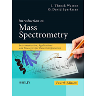 Introduction to Mass Spectrometry: Instrumentation, Applications, and Strategies for Data Interpreta (BOK)