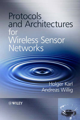 Protocols and Architectures for Wireless Sensor Networks (BOK)