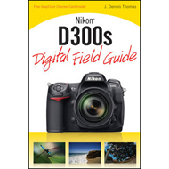 Nikon D300s Digital Field Guide (BOK)