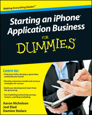 Starting an iPhone Application Business For Dummies (BOK)