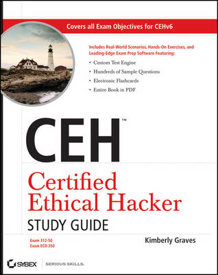 CEH Certified Ethical Hacker Study Guide (BOK)