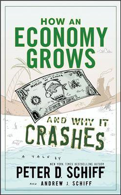 How an Economy Grows and Why It Crashes (BOK)