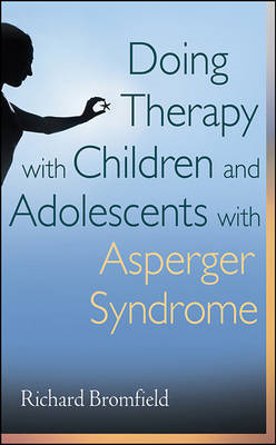 Doing Therapy with Children and Adolescents with Asperger Sy (BOK)
