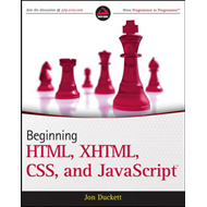 Beginning HTML, XHTML, CSS, and JavaScript (BOK)