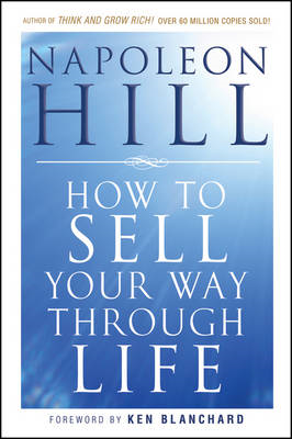 How To Sell Your Way Through Life (BOK)