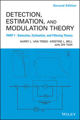Detection Estimation and Modulation Theory: Part I (BOK)