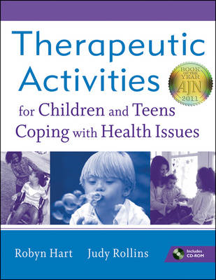 Therapeutic Activities for Children and Teens Coping with Health Issues (BOK)