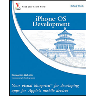 iPhone OS Development: Your Visual Blueprint for Developing Apps for Apple's Mobile Devices (BOK)