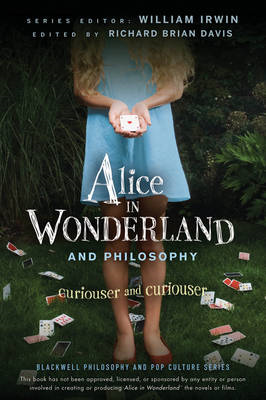 Alice in Wonderland and Philosophy (BOK)