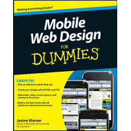 Mobile Web Design For Dummies (BOK)