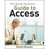 The Excel Analyst's Guide to Access (BOK)
