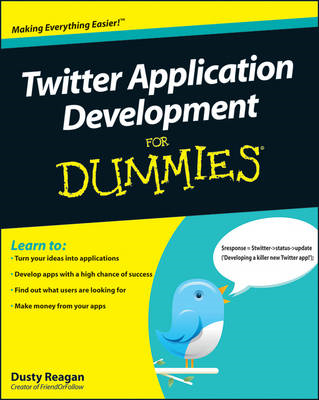 Twitter Application Development For Dummies (BOK)