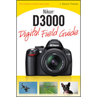 Nikon D3000 Digital Field Guide (BOK)