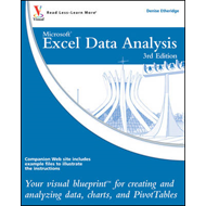 Excel Data Analysis: Your Visual Blueprint for Creating and Analyzing Data, Charts and PivotTables (BOK)