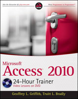 Microsoft Access 2010 24-hour Trainer (BOK)