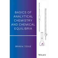Basics of Analytical Chemistry and Chemical Equilibria (BOK)