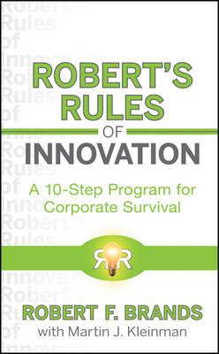 Robert's Rules of Innovation: A 10-Step Program for Corporate Survival (BOK)