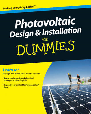 Photovoltaic Design and Installation For Dummies (BOK)
