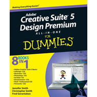 Adobe Creative Suite 5 Design Premium All-in-one For Dummies (BOK)