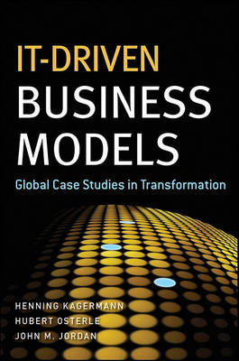 IT-Driven Business Models: Global Case Studies in Transformation (BOK)