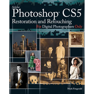Photoshop CS5 Restoration and Retouching for Digital Photogr (BOK)