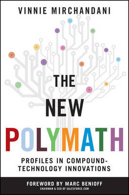 The New Polymath: Profiles in Compound-Technology Innovations (BOK)
