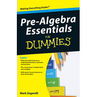 Pre-Algebra Essentials For Dummies (BOK)