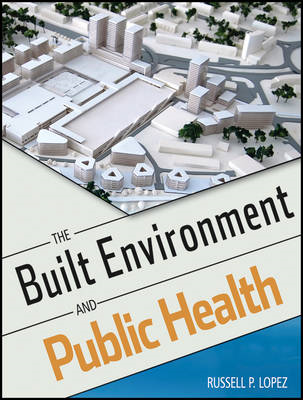 The Built Environment and Public Health (BOK)