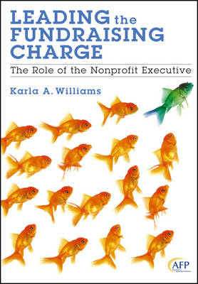 Leading the Fundraising Charge: The Role of the Nonprofit Executive (BOK)