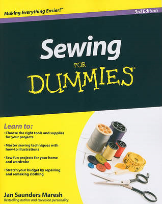 Sewing for Dummies, 3rd Edition (BOK)